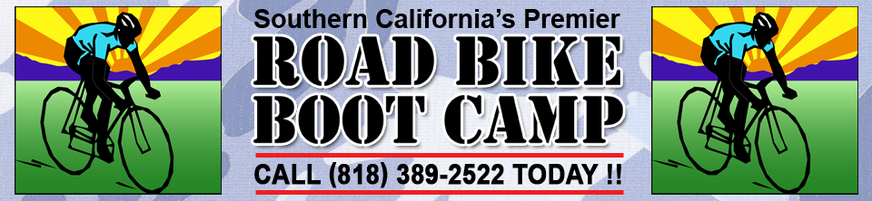 Southern California's Premier Road Bike Boot Camp